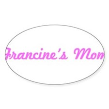Francine Mom (pink) Oval Decal