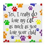 Love cat, child Tile Coaster