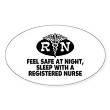 Feel Safe at Night Sleep with a Nurse Bumper Stickers