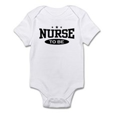 Nurse To Be Infant Bodysuit
