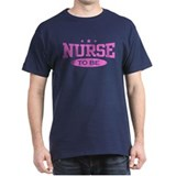 Nurse To Be T-Shirt