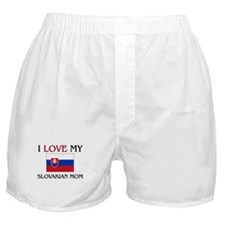 I Love My Slovakian Mom Boxer Shorts