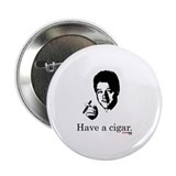 "Have a Cigar. 2.25"" Button (100 pack)"