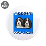 LOOKIN' FOR LOVE 3.5&amp;quot; Button (10 pack)