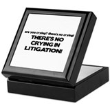 There's No Crying in Litigation Keepsake Box