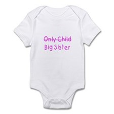 Only to Big Sis Kids Infant Bodysuit