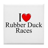 """I Love (Heart) Rubber Duck Races"" Tile Coaster"