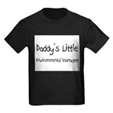Daddy's Little Environmental Manager T