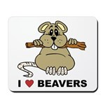 I Love Beavers Mousepad