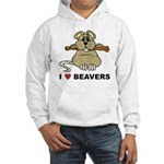 I Love Beavers Hooded Sweatshirt
