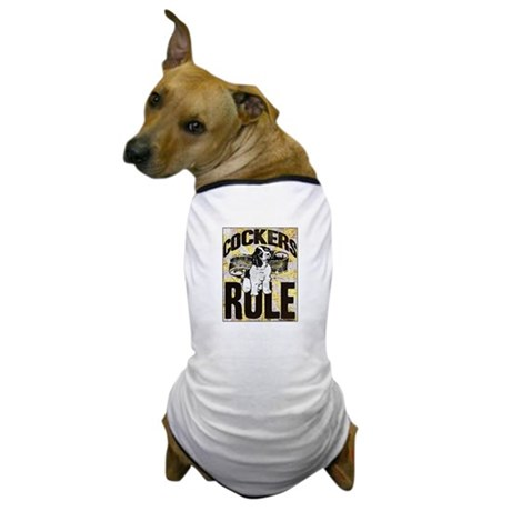 Cockers Rule Dog T-Shirt