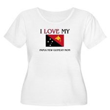 I Love My Papua New Guinean Mom T-Shirt