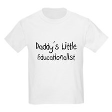 Daddy's Little Educationalist T-Shirt