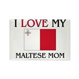 I Love My Maltese Mom Rectangle Magnet (10 pack)