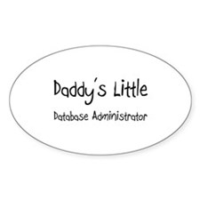 Daddy's Little Database Administrator Decal