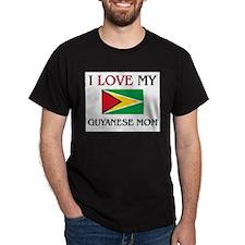 I Love My Guyanese Mom T-Shirt