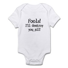 Fools! I'll destroy you all. Infant Bodysuit