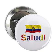 """Ecuador Salud 2.25"""" Button"""