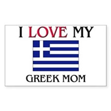 I Love My Greek Mom Rectangle Decal