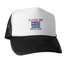 I Love My Greek Mom Trucker Hat