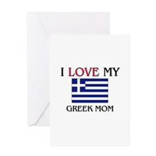 I Love My Greek Mom Greeting Card