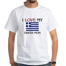 I Love My Greek Mom Shirt