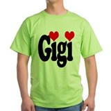 I love Gigi T-Shirt