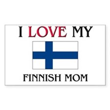 I Love My Finnish Mom Rectangle Decal