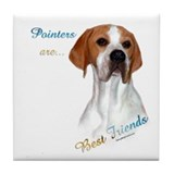 Pointer Best Friend 1 Tile Coaster