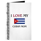 I Love My Cuban Mom Journal