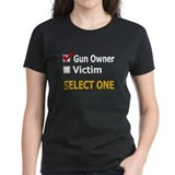 Gun Owner Or Victim Tee