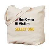 Gun Owner Or Victim Tote Bag