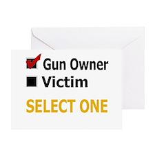 Gun Owner Or Victim Greeting Card