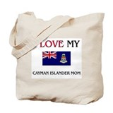 I Love My Cayman Islander Mom Tote Bag