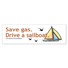 Save gas! Go Sailing! Bumper Stickers