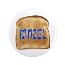 "Mazel Toast 3.5"" Button"