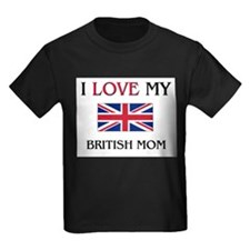 I Love My British Mom T