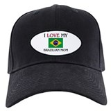 I Love My Brazilian Mom Baseball Cap