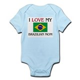 I Love My Brazilian Mom Onesie