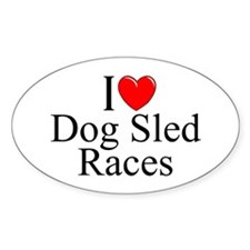 """I Love (Heart) Dog Sled Races"" Oval Decal"