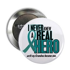 "Never Knew A Hero 2 Teal (Grandma) 2.25"" Button"