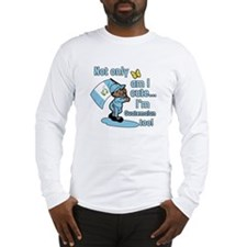 Not only am I cute I'm Guatemalan! Long Sleeve T-S