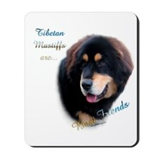 Tibetan Mastiff Best Friend 1 Mousepad