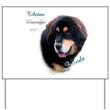Tibetan Mastiff Best Friend 1 Yard Sign