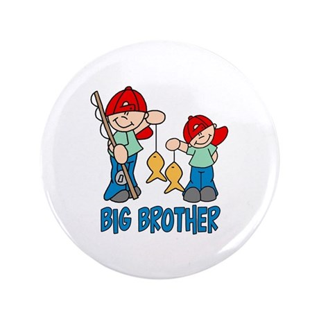 "Fishing Buddys Big Brother 3.5"" Button"