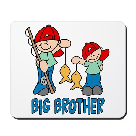 Fishing Buddys Big Brother Mousepad