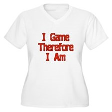 I game, therefore I am T-Shirt