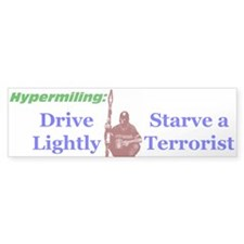 Starve a Terrorist Bumper Car Sticker
