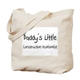 Daddy's Little Construction Economist Tote Bag