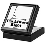 I'm Always Right! Keepsake Box